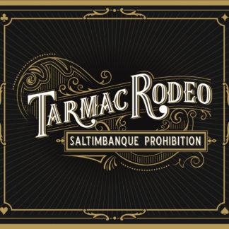 Saltimbanque prohibition - Tarmac Rodéo